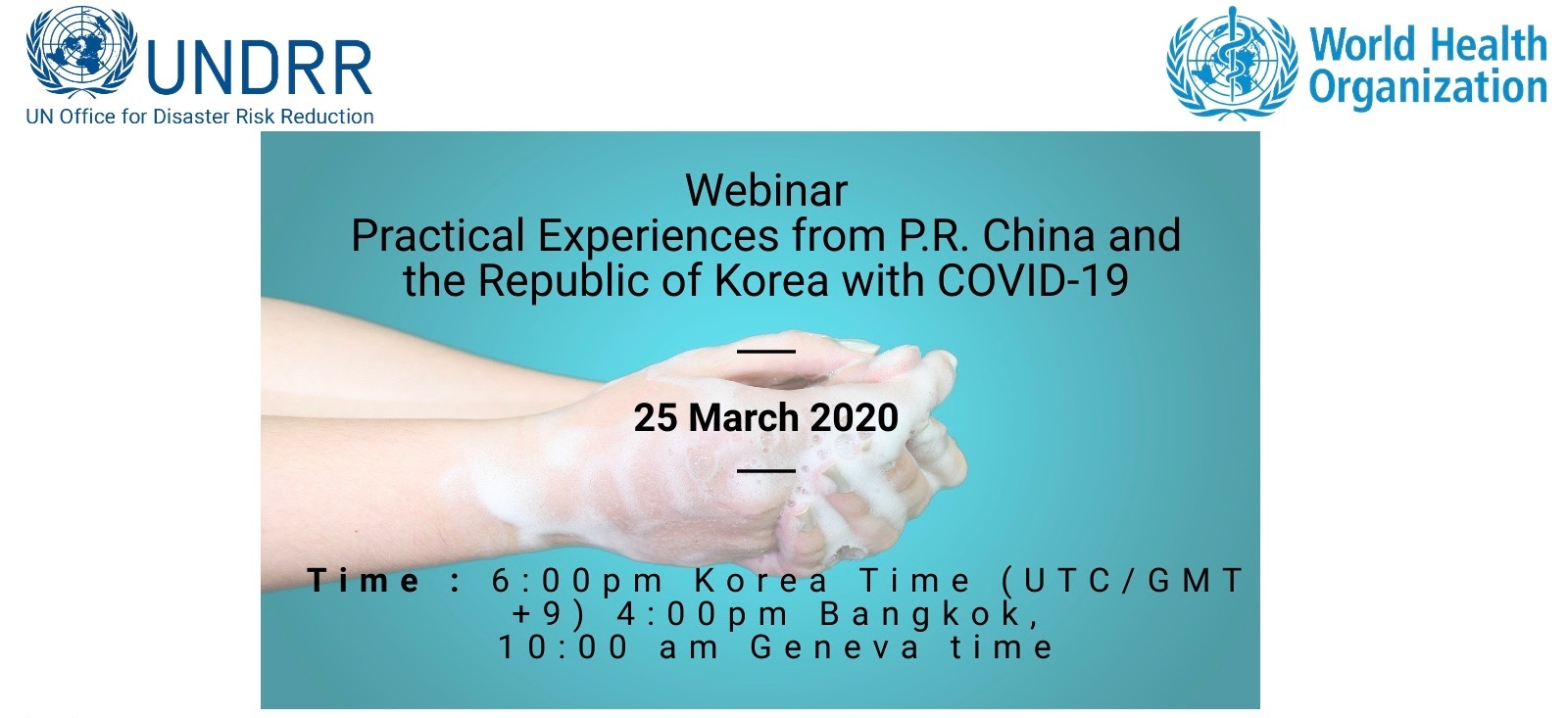 Banner for UNDRR ONEA & GETI and WHO Webinar - Practical Experiences from P.R. China and the Republic of Korea with COVID-19