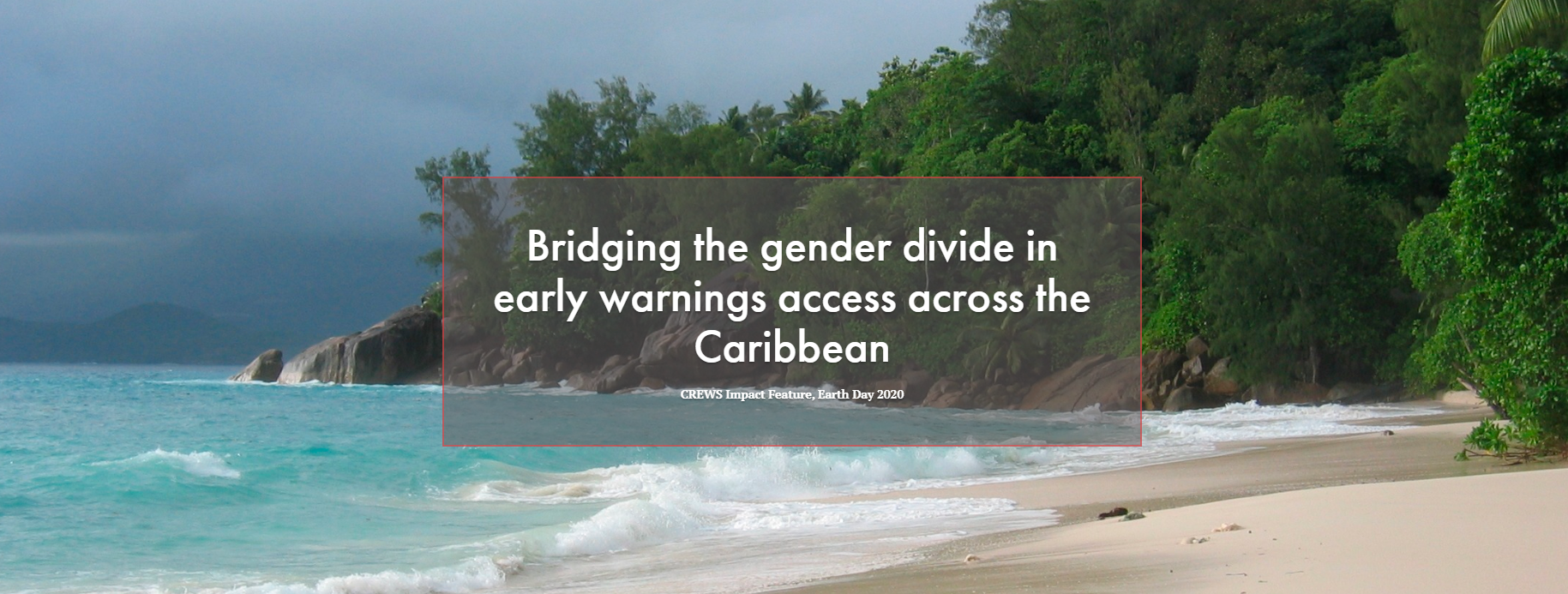 Bridging the gender divide in early warnings access across the Caribbean.