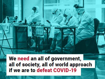 "A social media card saying: ""We need an all of government, all of society, all of world approach if we are to defeat COVID-19"""